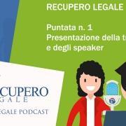 Recupero Legale Podcast