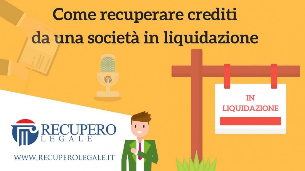 Come recuperare crediti da una società in liquidazione: la guida