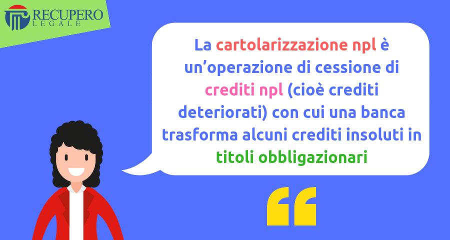 Cartolarizzazione npl: cessione di crediti