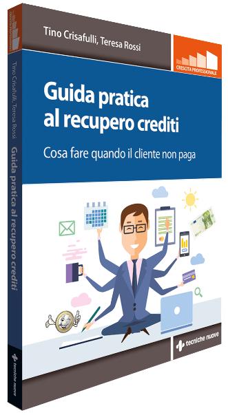 Il libro sul recupero crediti obliquo