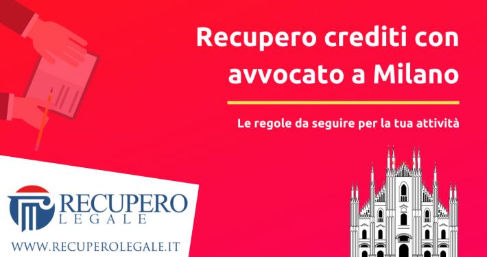Recupero crediti avvocato Milano