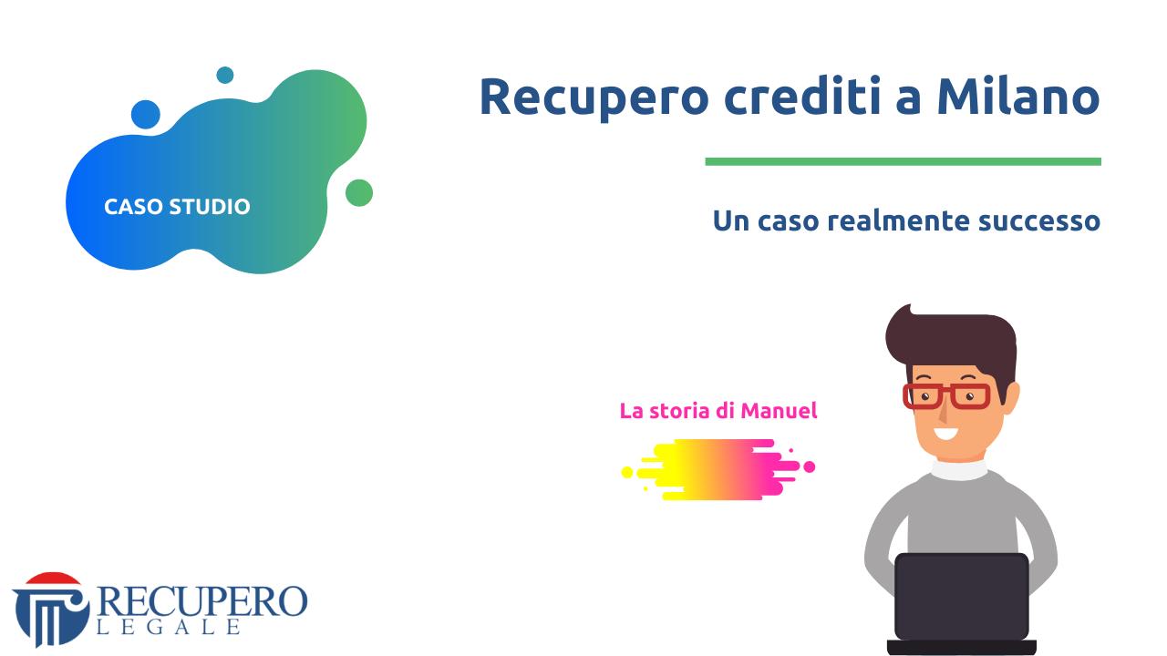 Recupero crediti avvocato Milano - caso studio