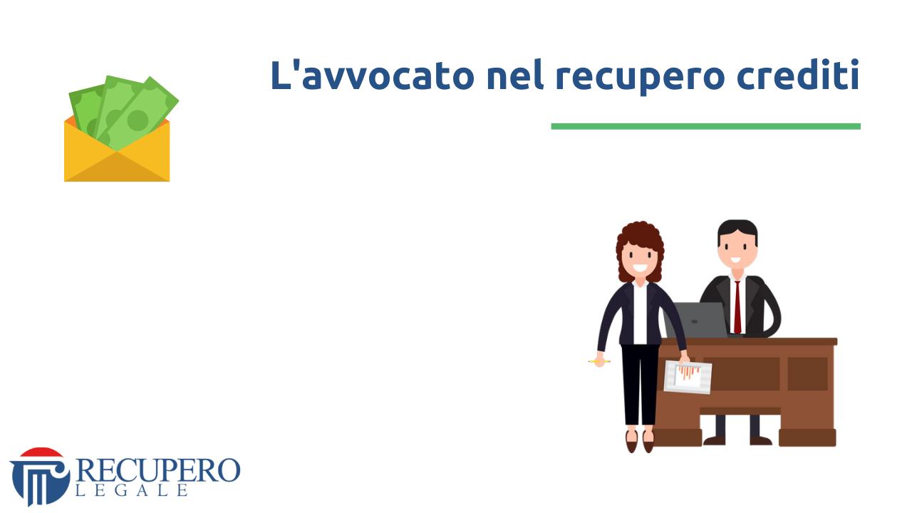 Recupero crediti avvocato Milano - ruolo avvocato