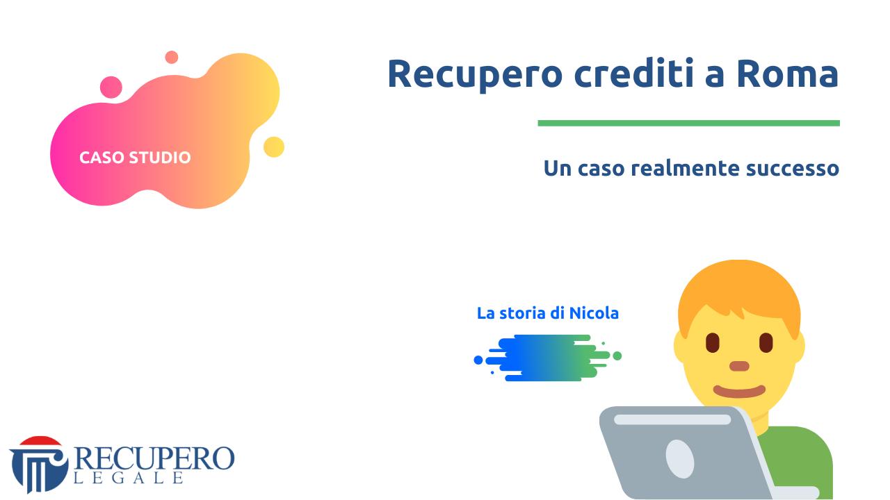 Recupero crediti avvocato Roma - caso studio