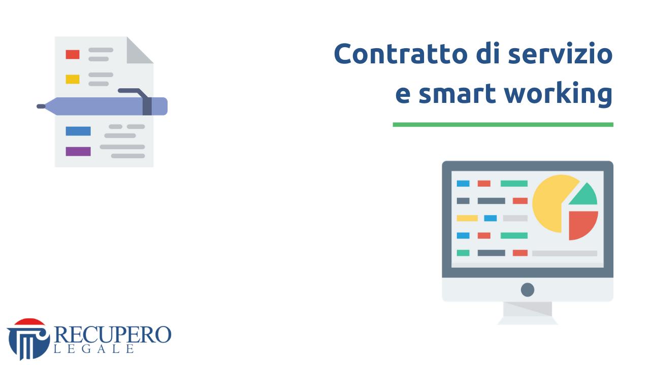 Contratto di servizio e smart working