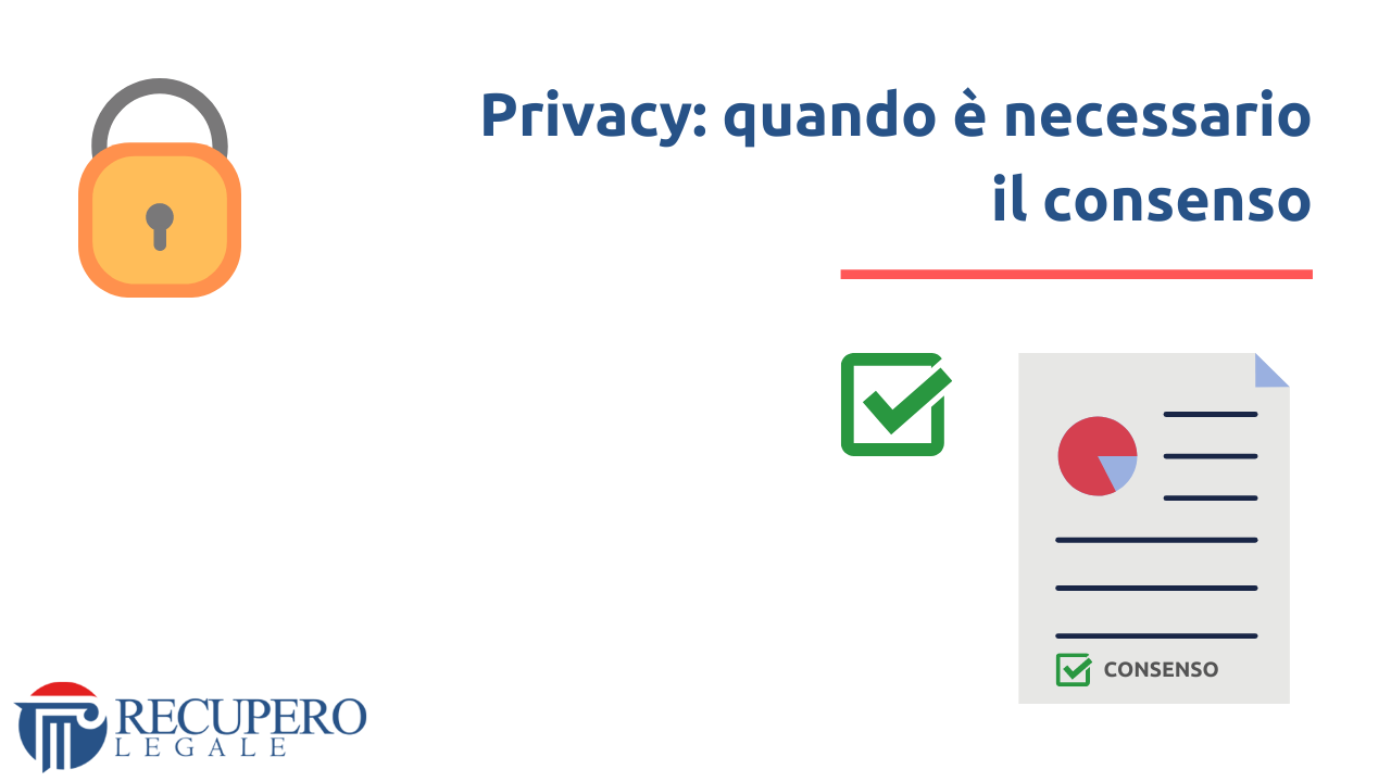 Privacy - quando e necessario il consenso